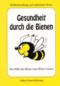 Gesundheit durch die Bienen